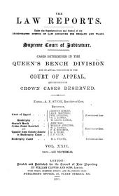 The Law Reports. Queen's Bench Division: Volume 22