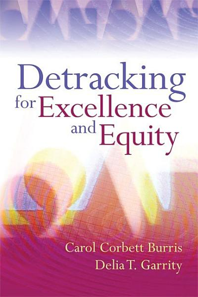 Download Detracking for Excellence and Equity Book