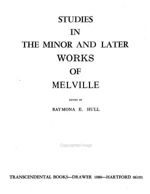 Studies in the Minor and Later Works of Melville PDF