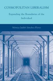Cosmopolitan Liberalism: Expanding the Boundaries of the Individual