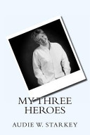 Download My Three Heroes Book