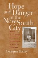 Hope and Danger in the New South City PDF