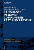 Languages in Jewish Communities  Past and Present PDF