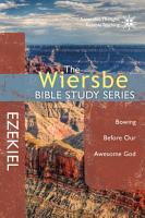 The Wiersbe Bible Study Series  Ezekiel PDF
