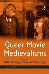 Queer Movie Medievalisms Book PDF
