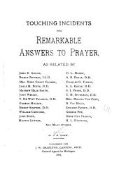 Touching Incidents and Remarkable Answers to Prayer