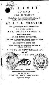 T. LIVII OPERA QUAE SUPERSUNT.: TOMUS TERTIUS, Volume 3