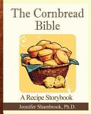The Cornbread Bible
