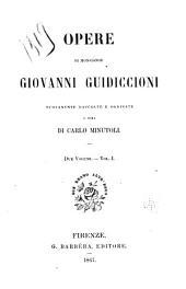 Opere di Monsignor Giovanni Guidiocioni: Volume 1