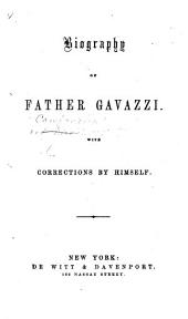 The Life of Father Gavazzi. With a portrait