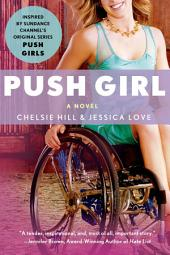 Push Girl: A Novel