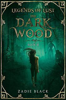 The Dark Wood  Book 2 Book