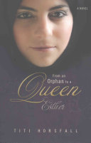 From an Orphan to a Queen Book