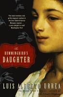 The Hummingbird s Daughter PDF