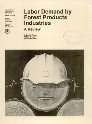 Labor Demand by Forest Products Industries   a Review PDF