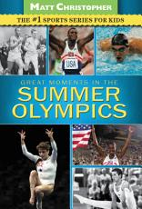 Great Moments in the Summer Olympics PDF