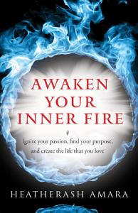 Awaken Your Inner Fire Book