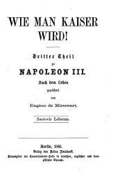 Napoleon III.: Nach dem Leben gezeichnet, Band 3