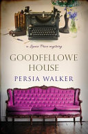 Download Goodfellowe House  A Lanie Price Mystery Book