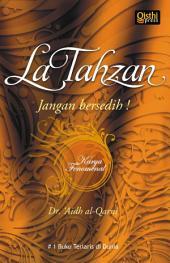 La Tahzan: Jangan Bersedih!