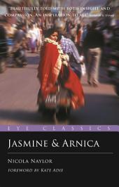 Jasmine and Arnica: Edition 2
