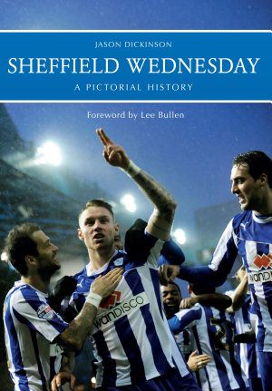 Sheffield Wednesday A Pictorial History