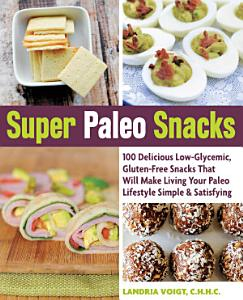 Super Paleo Snacks Book