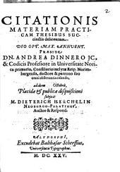 Citationis materiam practicam ...