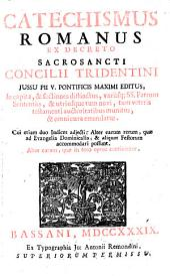 Catechismus Romanus ex decreto sacrosancti Concilii Tridentini, etc