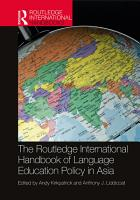 The Routledge International Handbook of Language Education Policy in Asia PDF