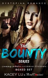 The Bounty Series - Boxed Set: Dystopian Romance Saga
