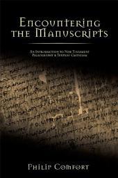 Encountering the Manuscripts