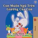 I Love to Sleep in My Own Bed  Vietnamese Children s Book