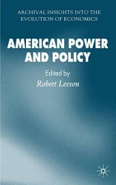 American Power and Policy