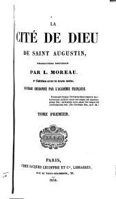 La Cité de Dieu de Saint Augustin: Volume1