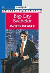 Big-City Bachelor