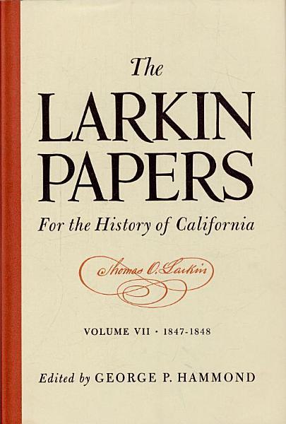 The Larkin Papers 1847 1848