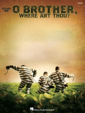 O Brother, Where Art Thou? (Songbook): For Banjo