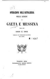 Operazioni dell'Artiglieria negli assedi di Gaeta e Messina negli anni 1860 e 1861