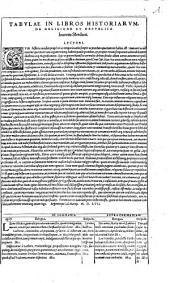 Ioan. Sleidani, De Statv Religionis Et Reipvblicae, Carolo Qvinto, Caesare. Commentarij: ... adiectae sunt Tabulae, quibus ... Religionis Reipublicaeq[ue] negotium uniuersum, ceu in pictura, spectandum exhibetur. Cvm Indice luculentißimo