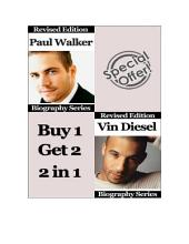 Celebrity Biographies - The Amazing Life of Paul Walker and Vin Diesel - Famous Stars