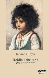 Heidis Lehr- und Wanderjahre: Ausgabe 2