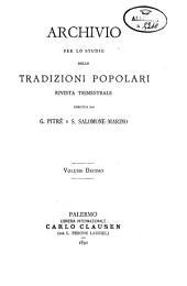 Archivio per lo studio delle tradizioni popolari: Volume 10