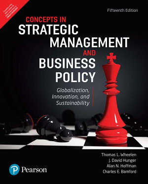 Strategic Management and Business Policy  Globalization  Innovation and Sustainability  15th Edition by Pearson