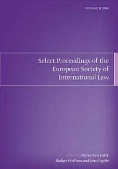 Select Proceedings of the European Society of International Law  Volume 2  2008 PDF