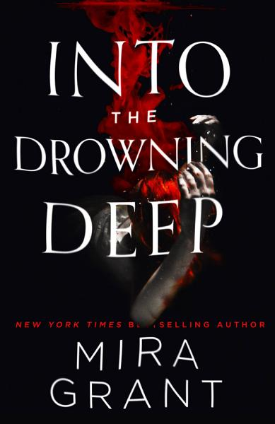Download Into the Drowning Deep Book