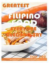 Greatest Filipino Food Everyone Needs to Try: Top 100