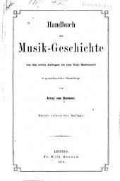 Handbuch der Musik-Geschichte von den ersten Anfängen bis zum Tode Beethoven's: Band 2