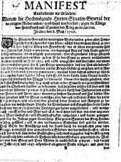 Manifest enthaltende die Ursachen, warum die Staaten General ... genöthiget worden sind, gegen die König von Frankreich und Spanien den Krieg zu declariren