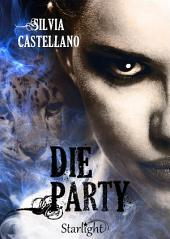 Die Party (Collana Starlight)
